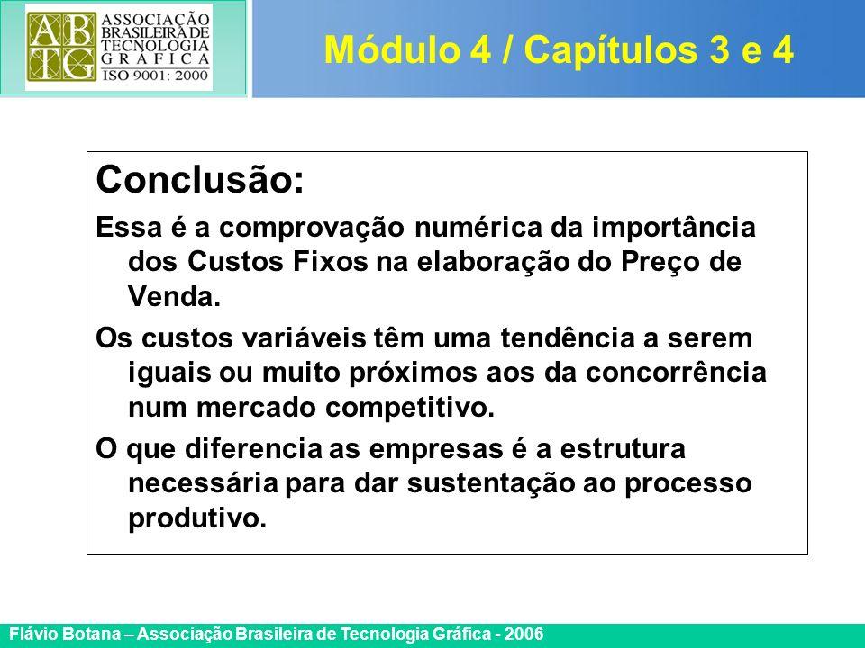 Módulo 4 / Capítulos 3 e 4 Conclusão: