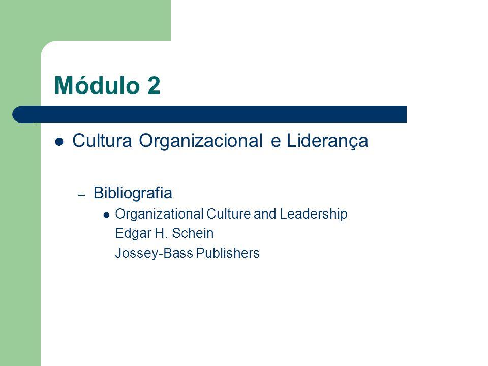 Módulo 2 Cultura Organizacional e Liderança Bibliografia