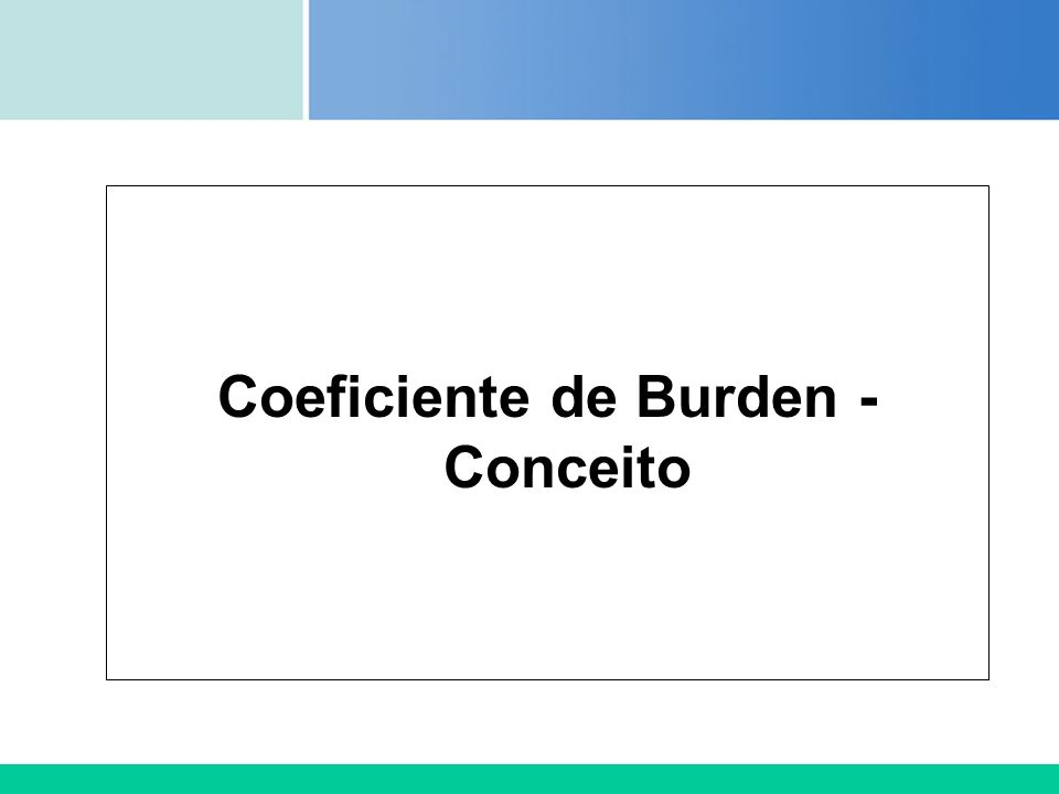Coeficiente de Burden - Conceito