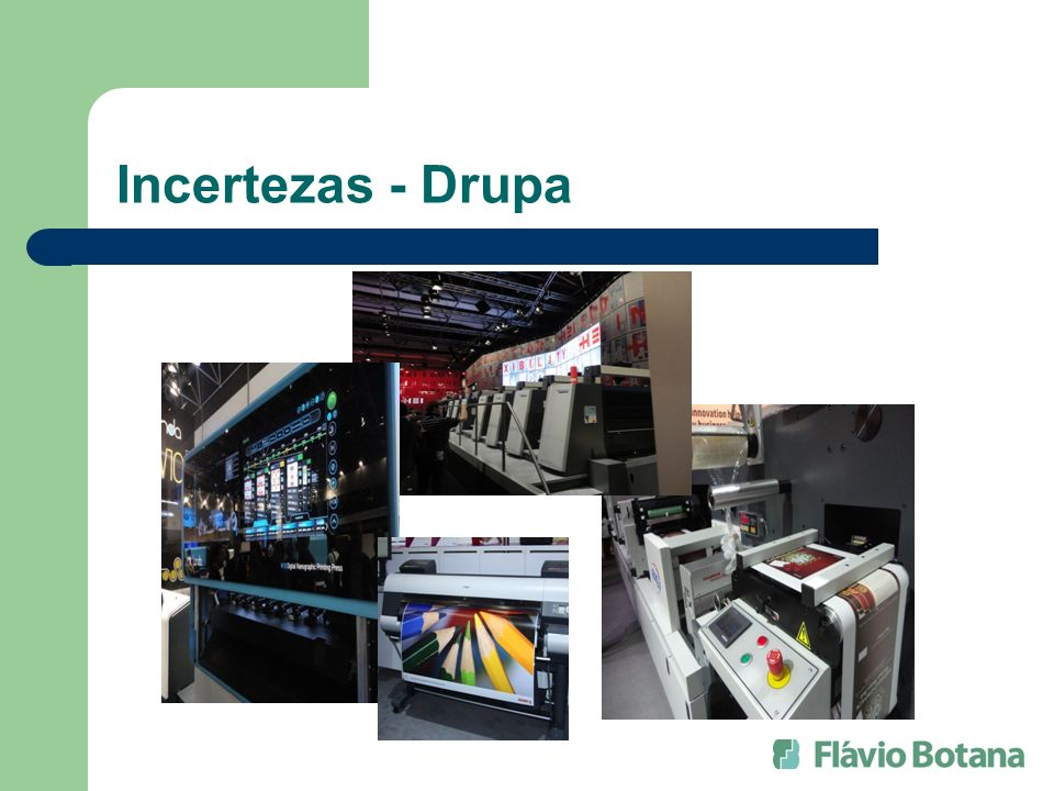 Incertezas - Drupa