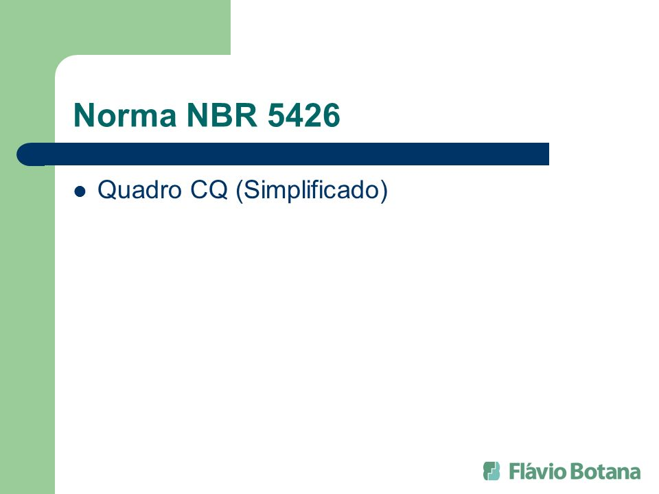 Norma NBR 5426 Quadro CQ (Simplificado)