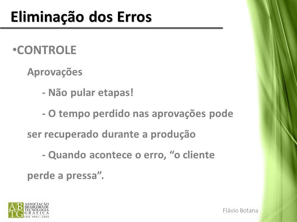Eliminação dos Erros CONTROLE Aprovações - Não pular etapas!