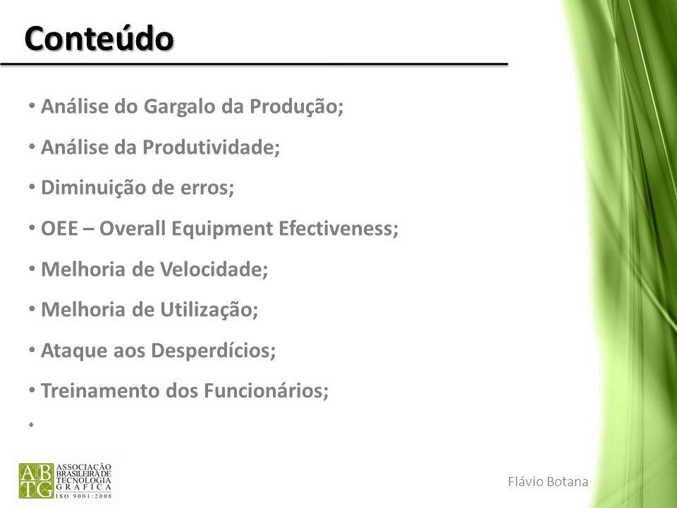 Conteúdo Análise do Gargalo da Produção; Análise da Produtividade;