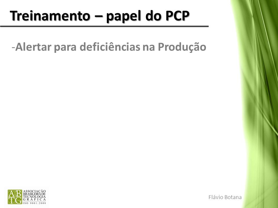Treinamento – papel do PCP