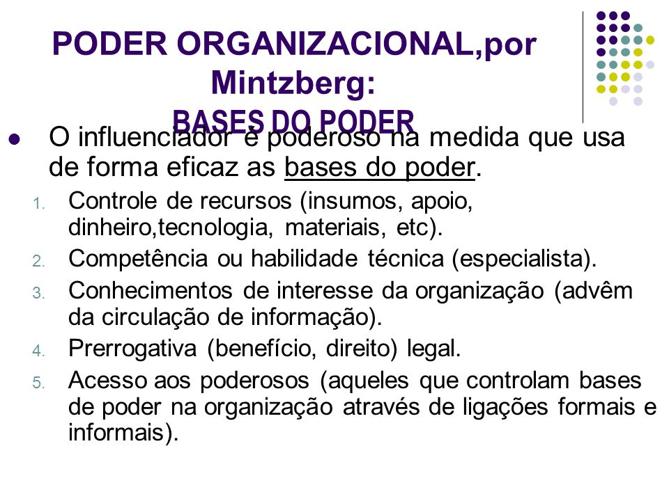 PODER ORGANIZACIONAL,por Mintzberg: BASES DO PODER
