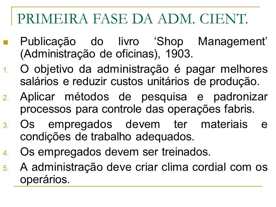 PRIMEIRA FASE DA ADM. CIENT.