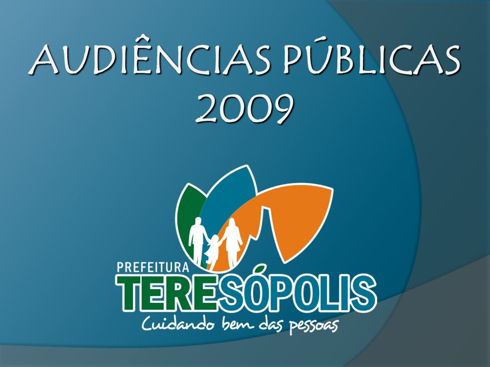 AUDIÊNCIAS PÚBLICAS 2009