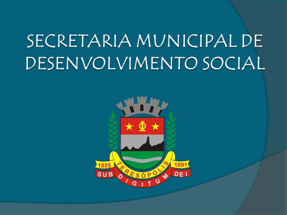 SECRETARIA MUNICIPAL DE DESENVOLVIMENTO SOCIAL