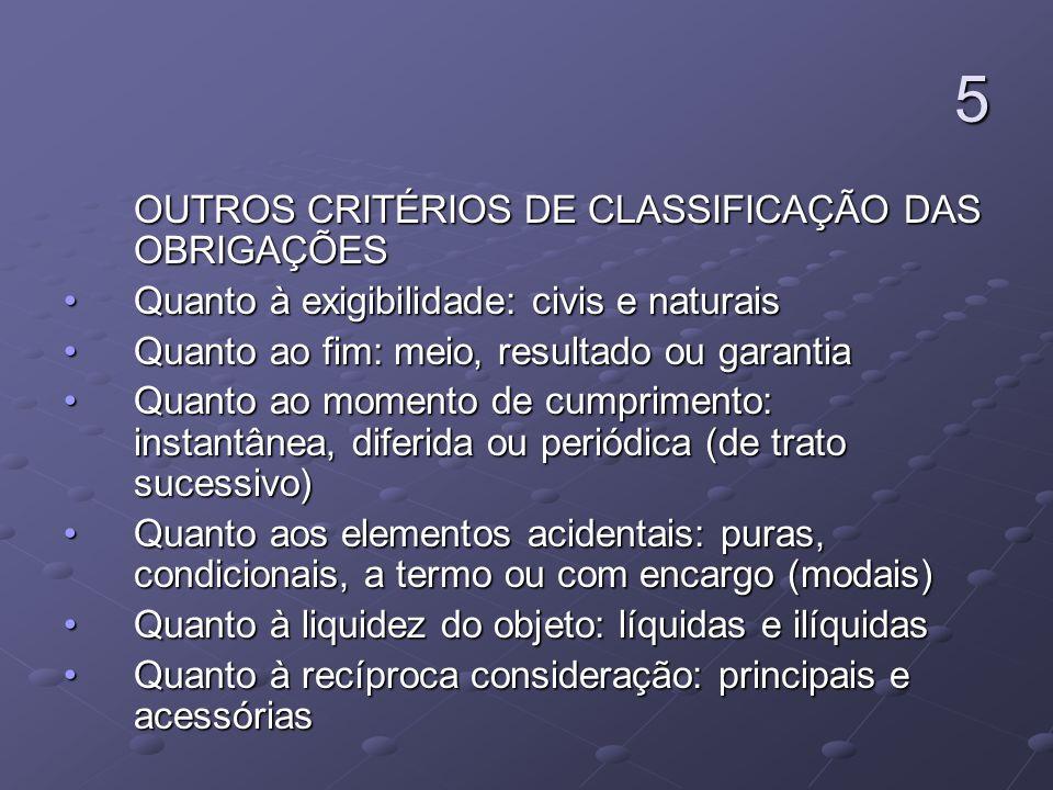 5 OUTROS CRITÉRIOS DE CLASSIFICAÇÃO DAS OBRIGAÇÕES