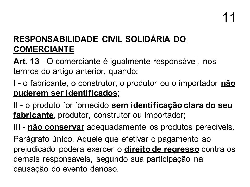 11 RESPONSABILIDADE CIVIL SOLIDÁRIA DO COMERCIANTE