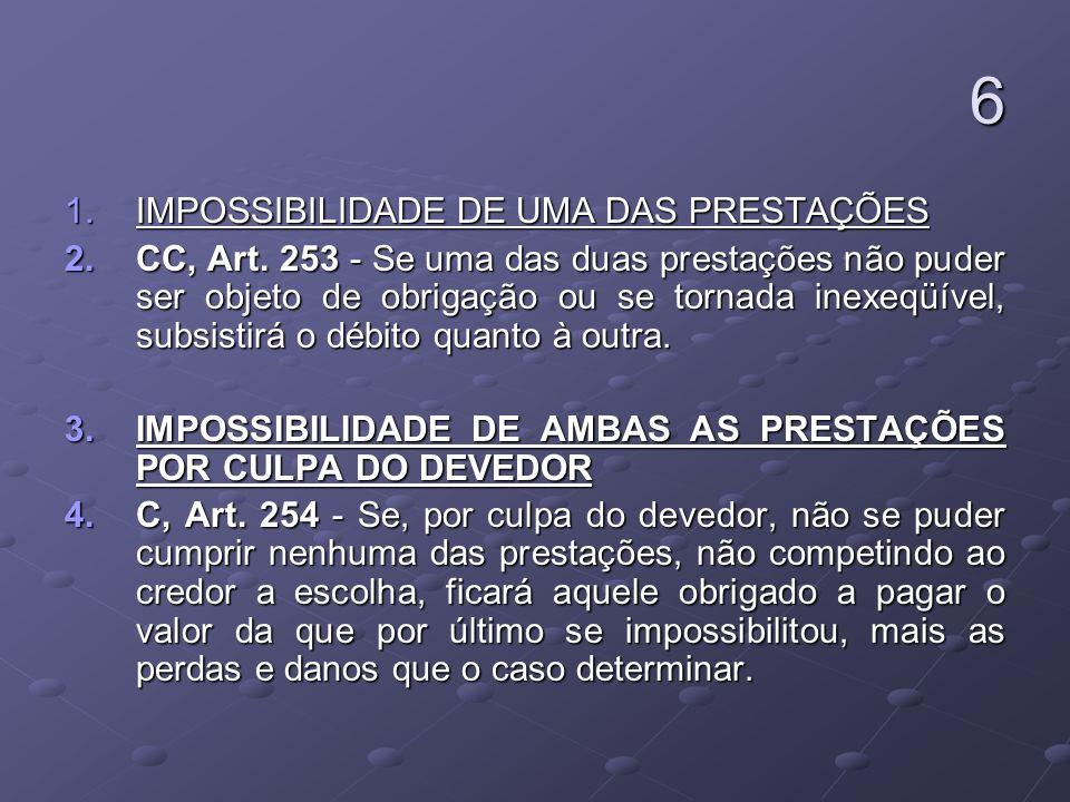 6 IMPOSSIBILIDADE DE UMA DAS PRESTAÇÕES