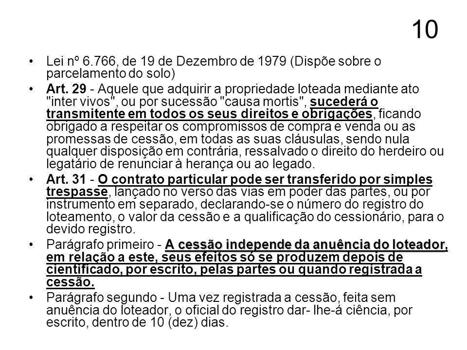 10 Lei nº 6.766, de 19 de Dezembro de 1979 (Dispõe sobre o parcelamento do solo)