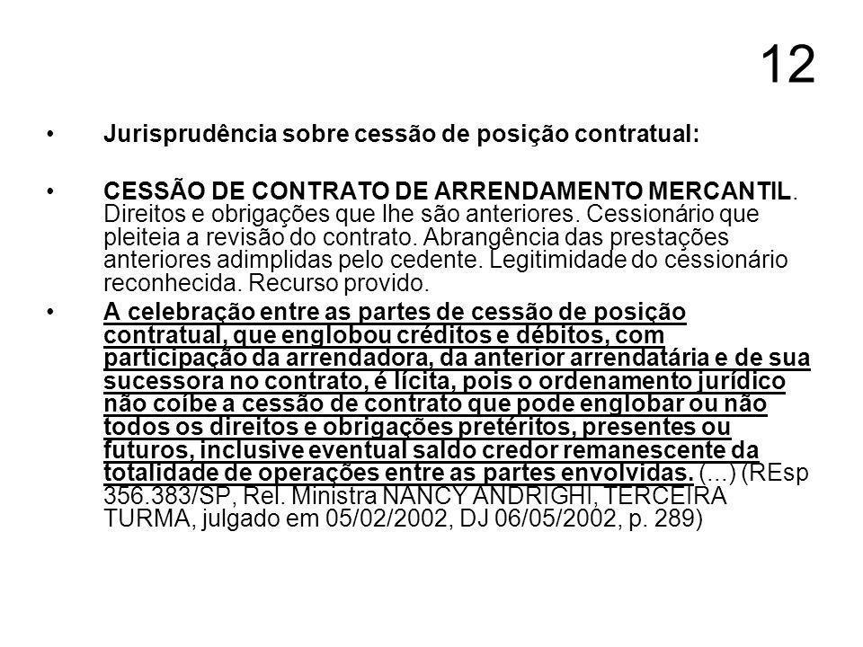 12 Jurisprudência sobre cessão de posição contratual: