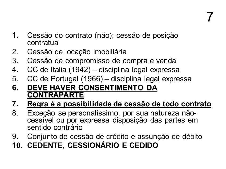 7 Cessão do contrato (não); cessão de posição contratual
