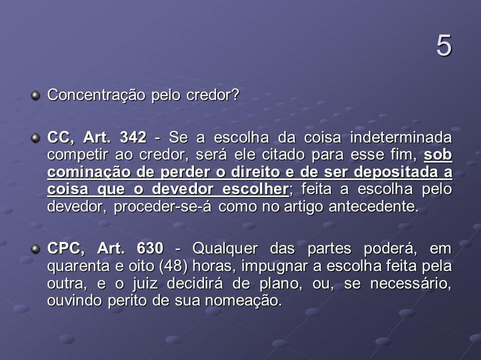 5 Concentração pelo credor
