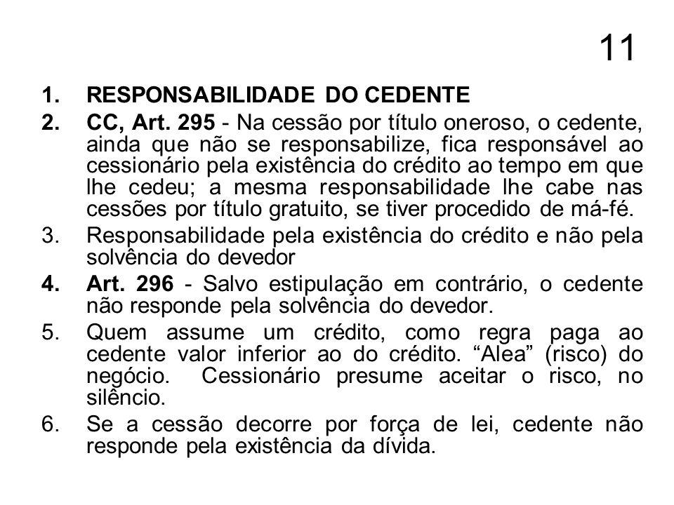 11 RESPONSABILIDADE DO CEDENTE