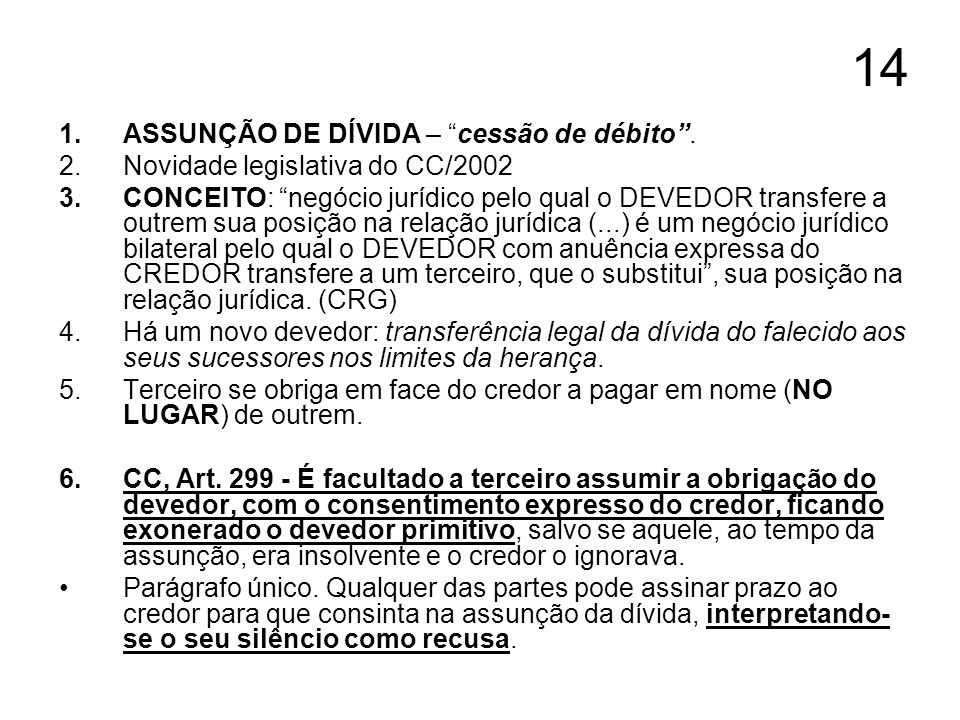 14 ASSUNÇÃO DE DÍVIDA – cessão de débito .
