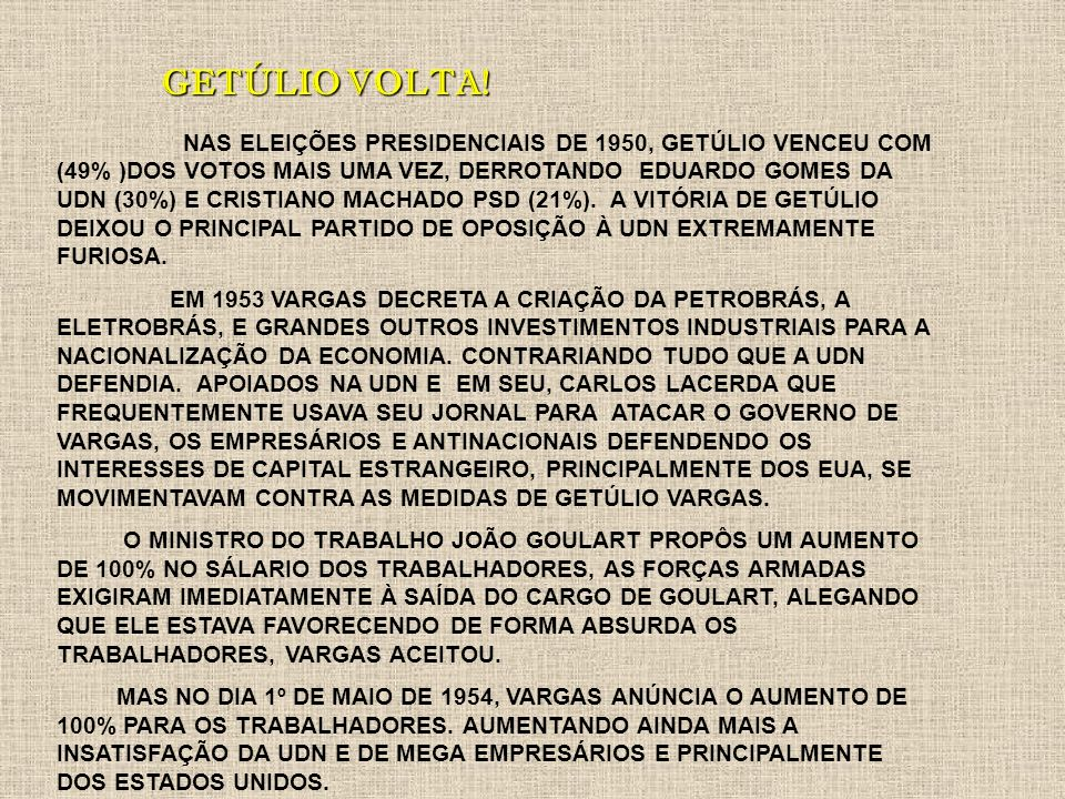 GETÚLIO VOLTA!