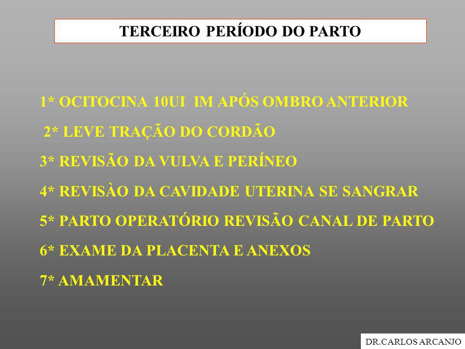 TERCEIRO PERÍODO DO PARTO