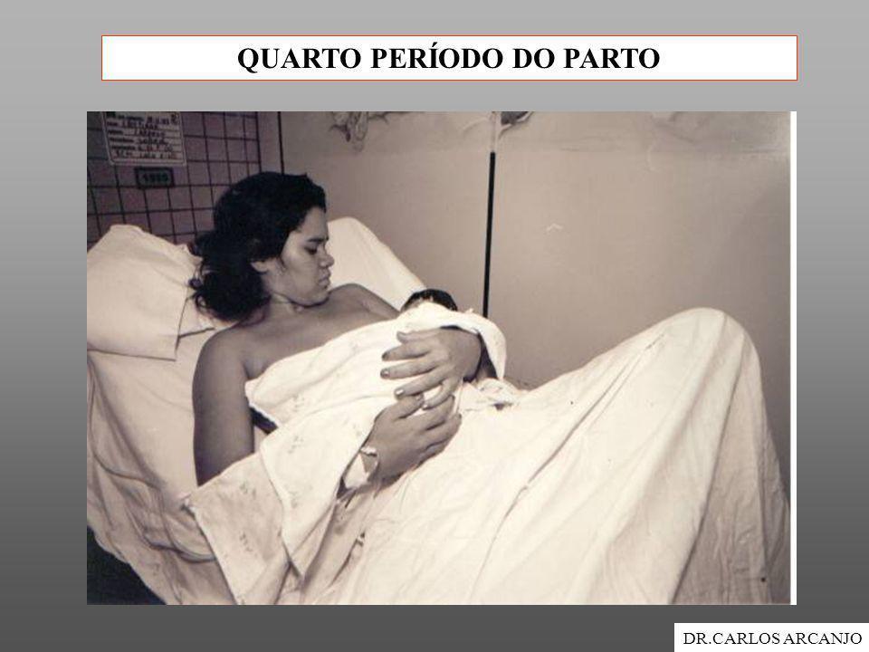 QUARTO PERÍODO DO PARTO