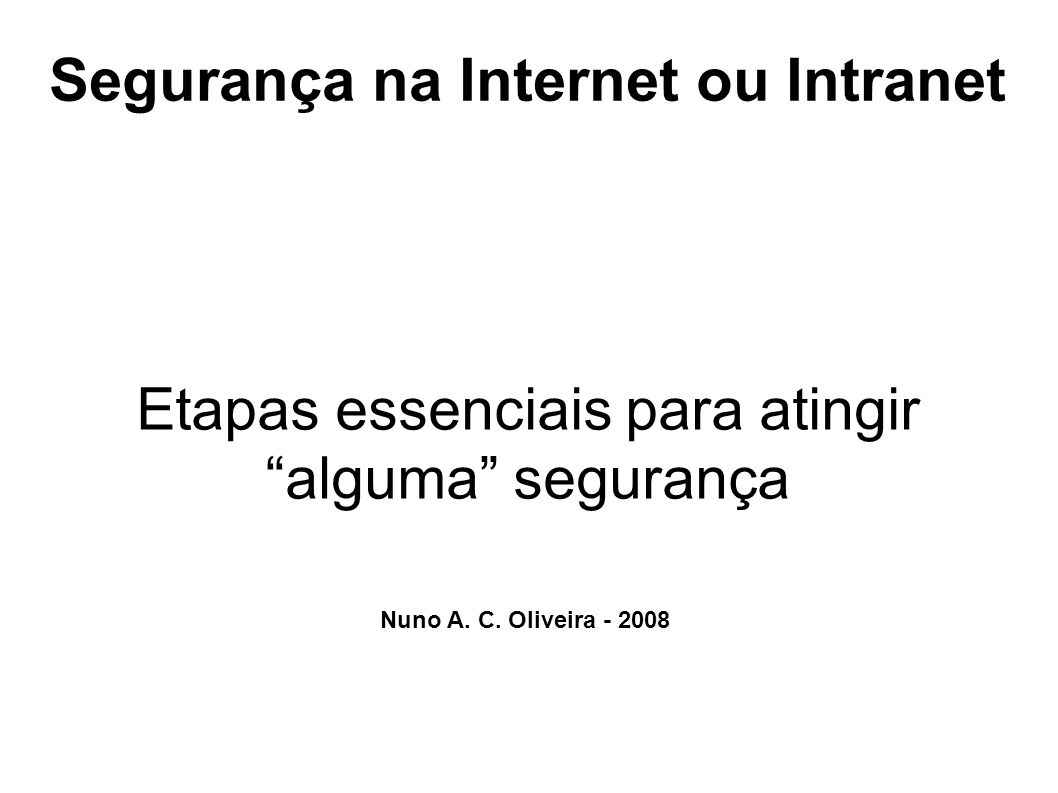 Segurança na Internet ou Intranet