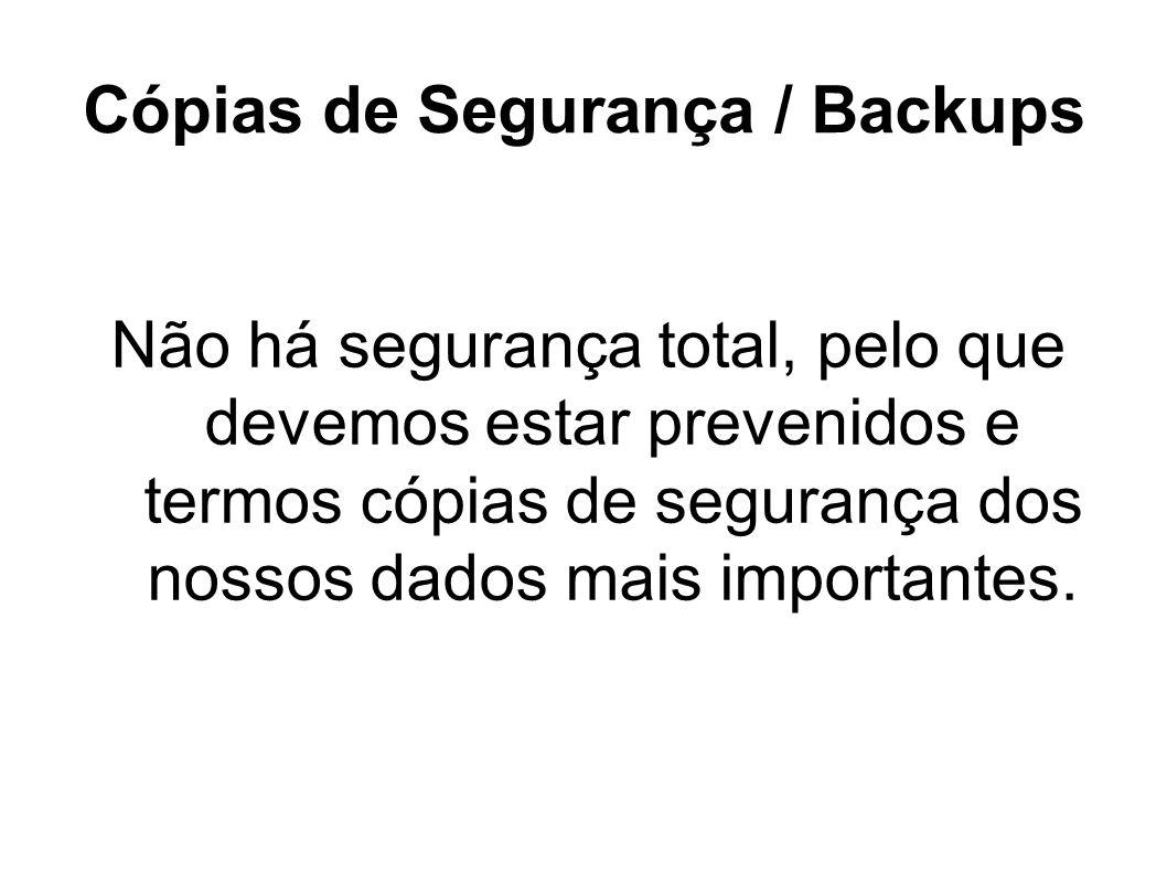 Cópias de Segurança / Backups