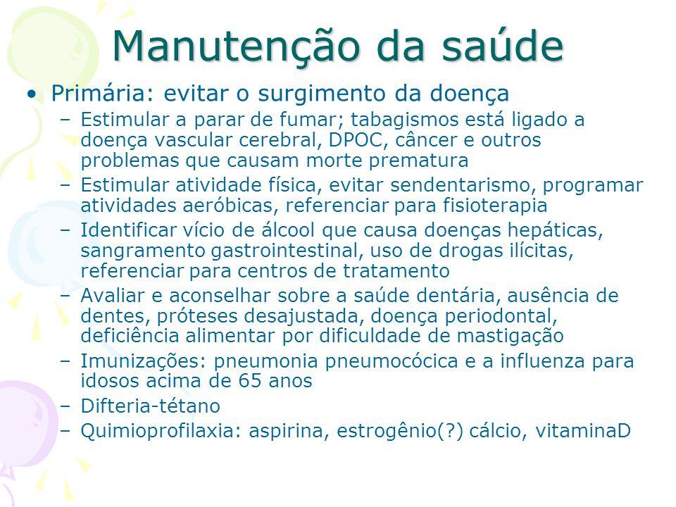 Manutenção da saúde Primária: evitar o surgimento da doença