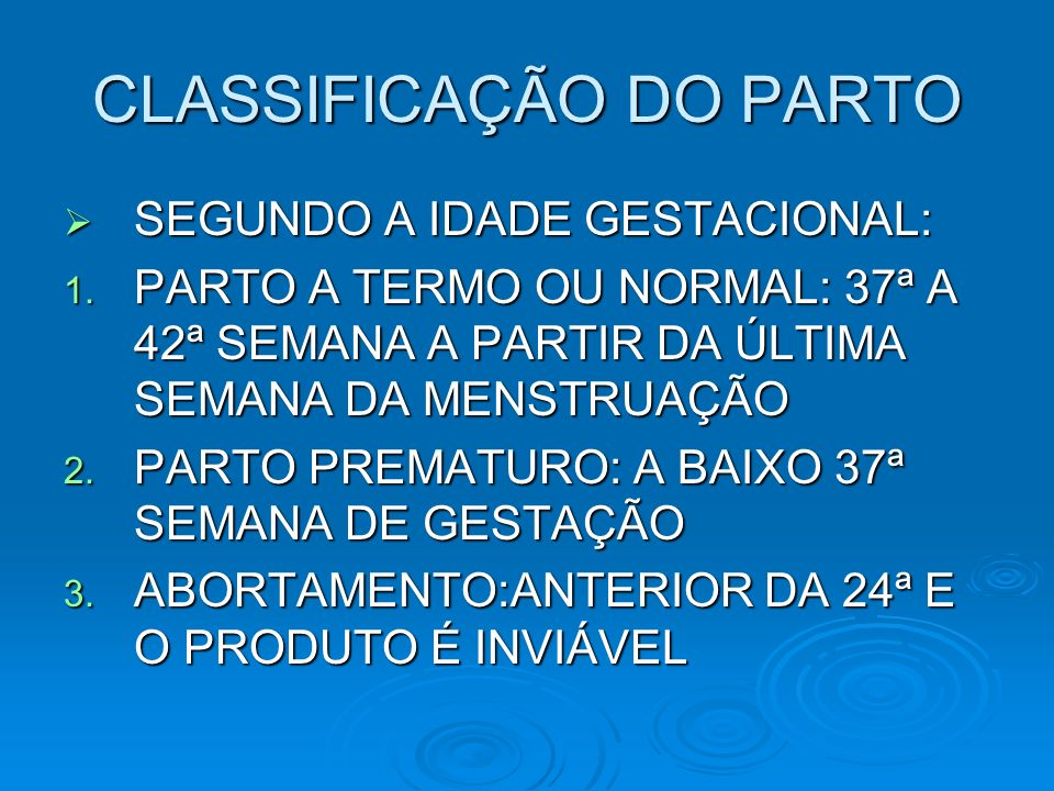 CLASSIFICAÇÃO DO PARTO