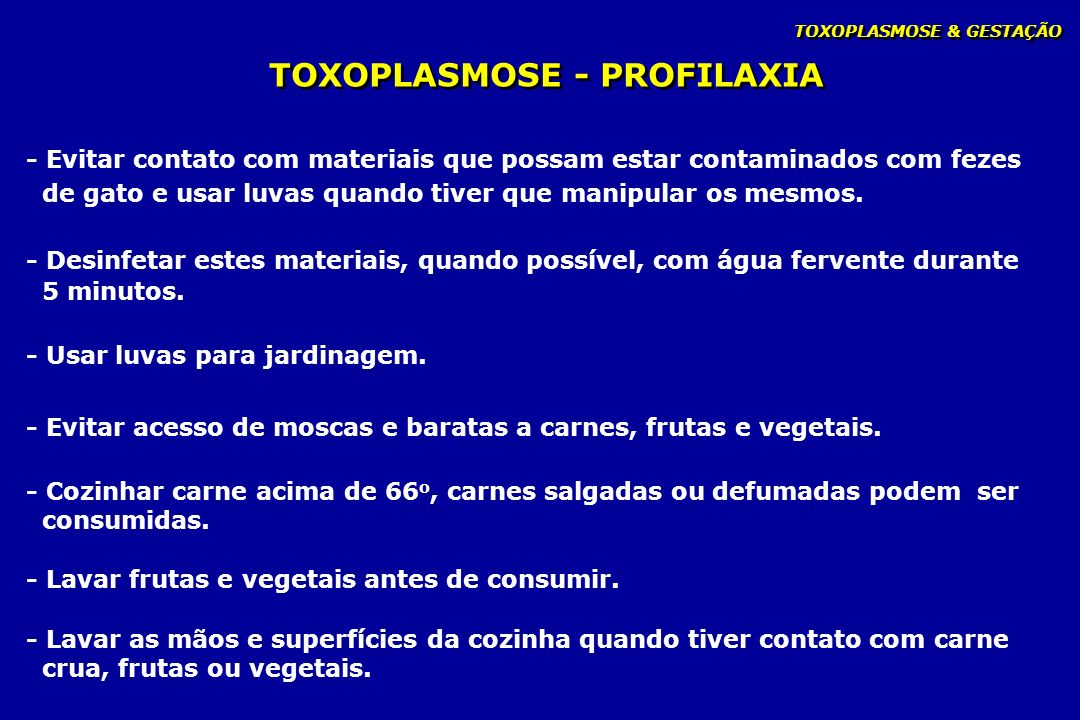 TOXOPLASMOSE - PROFILAXIA