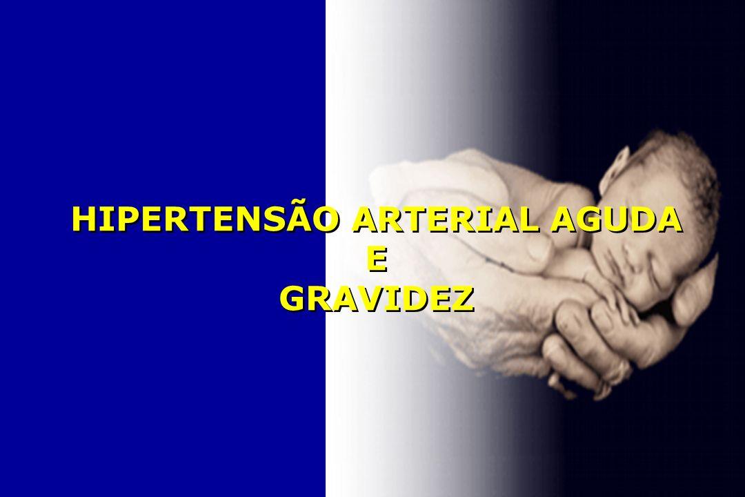 HIPERTENSÃO ARTERIAL AGUDA