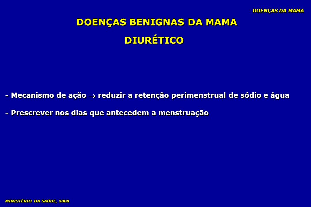 DOENÇAS BENIGNAS DA MAMA