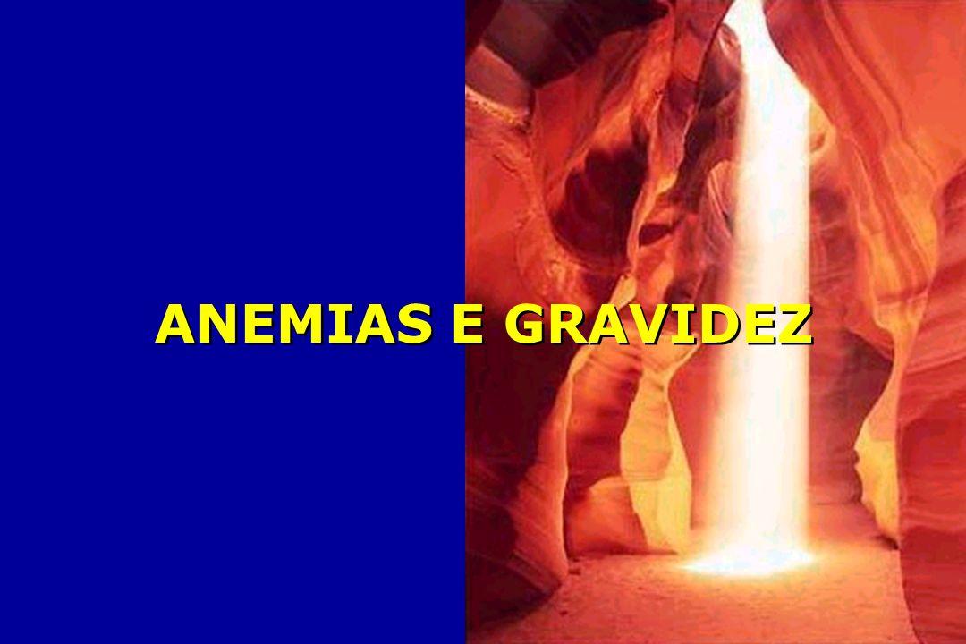 ANEMIAS E GRAVIDEZ