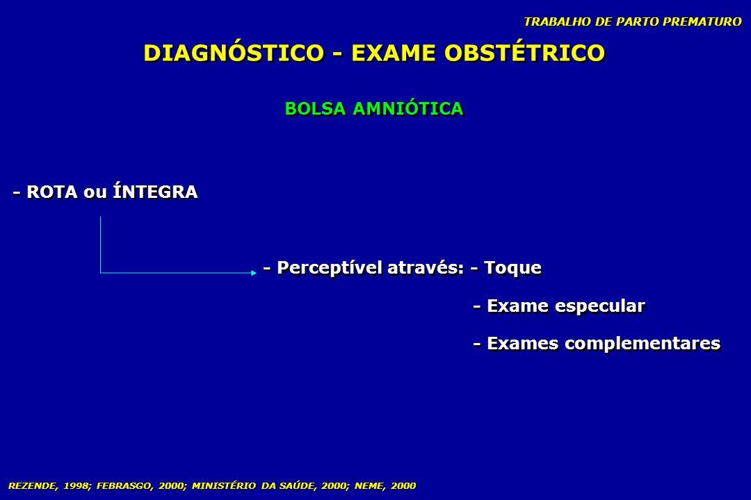 DIAGNÓSTICO - EXAME OBSTÉTRICO