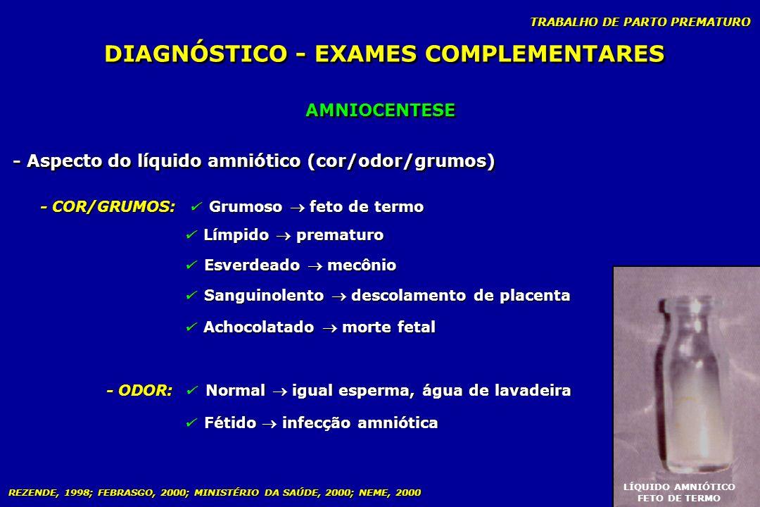 DIAGNÓSTICO - EXAMES COMPLEMENTARES