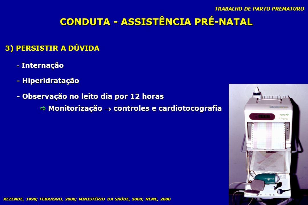 CONDUTA - ASSISTÊNCIA PRÉ-NATAL