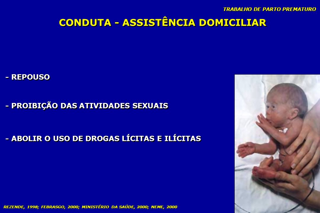 CONDUTA - ASSISTÊNCIA DOMICILIAR