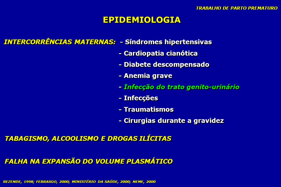 EPIDEMIOLOGIA INTERCORRÊNCIAS MATERNAS: - Síndromes hipertensivas