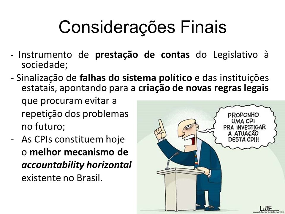 Considerações Finais - Instrumento de prestação de contas do Legislativo à sociedade;