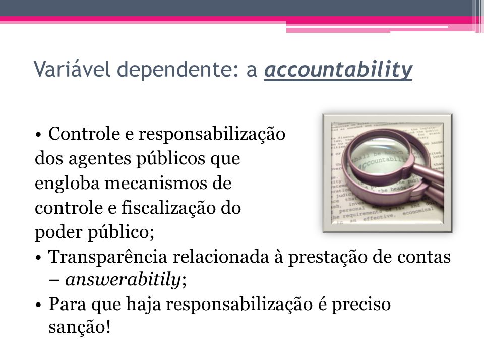 Variável dependente: a accountability
