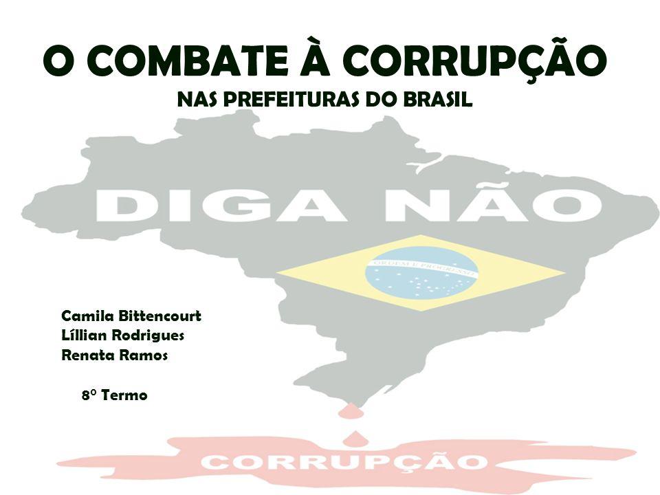 O COMBATE À CORRUPÇÃO NAS PREFEITURAS DO BRASIL