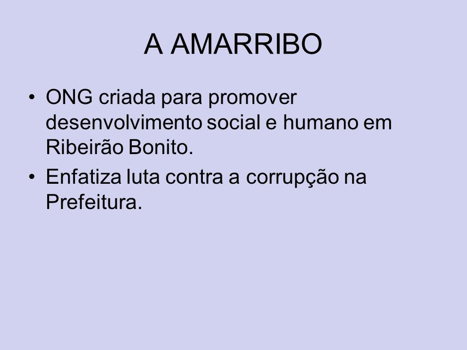 A AMARRIBOONG criada para promover desenvolvimento social e humano em Ribeirão Bonito.
