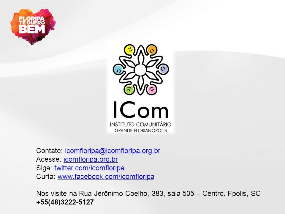 Contate: icomfloripa@icomfloripa.org.br