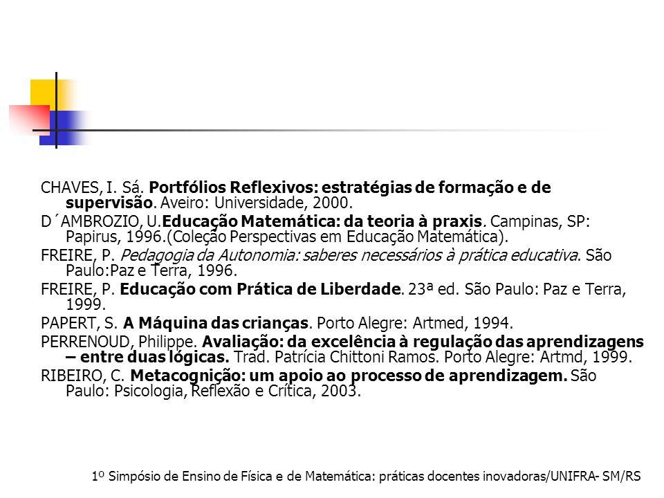 PAPERT, S. A Máquina das crianças. Porto Alegre: Artmed, 1994.