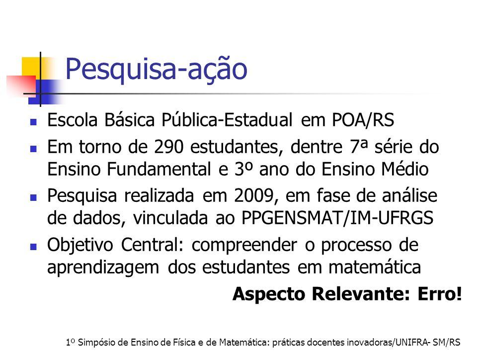 Pesquisa-ação Escola Básica Pública-Estadual em POA/RS