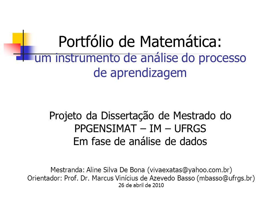 Mestranda: Aline Silva De Bona (vivaexatas@yahoo.com.br)