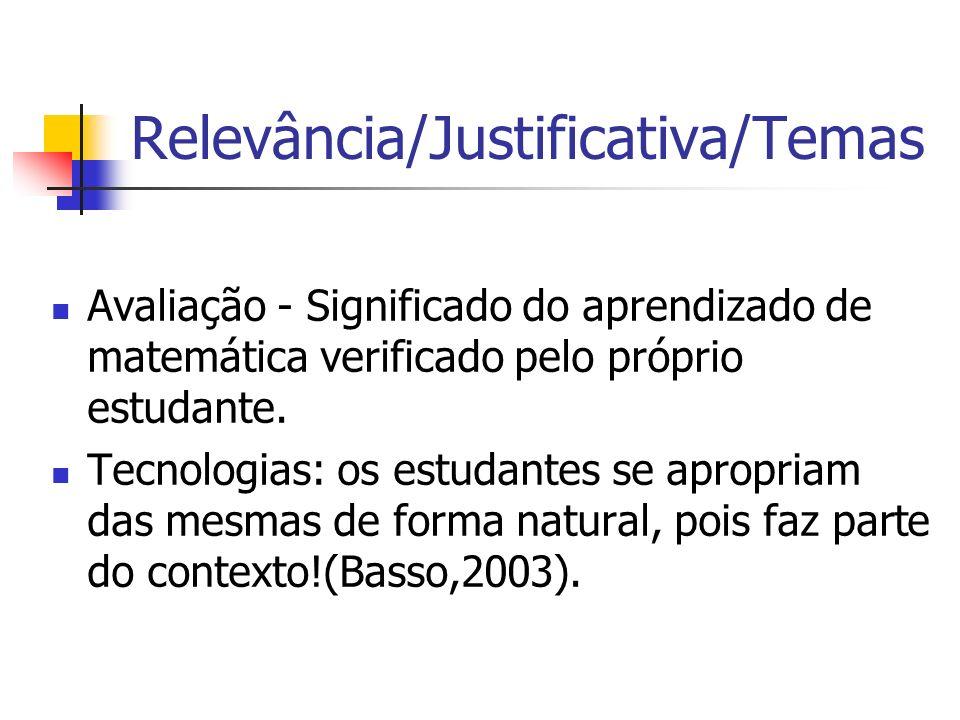 Relevância/Justificativa/Temas