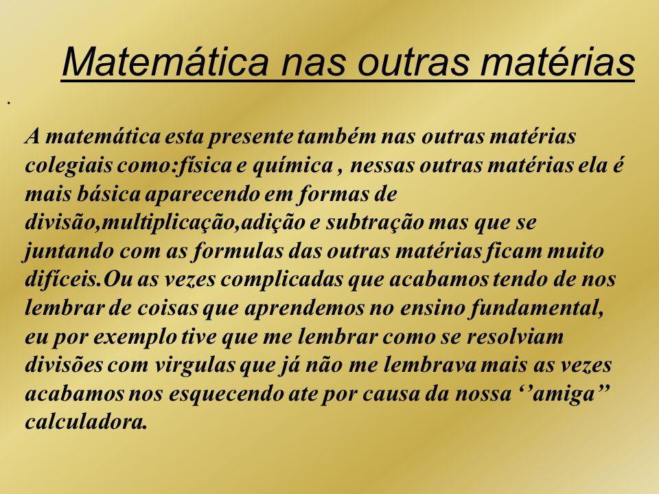 Matemática nas outras matérias