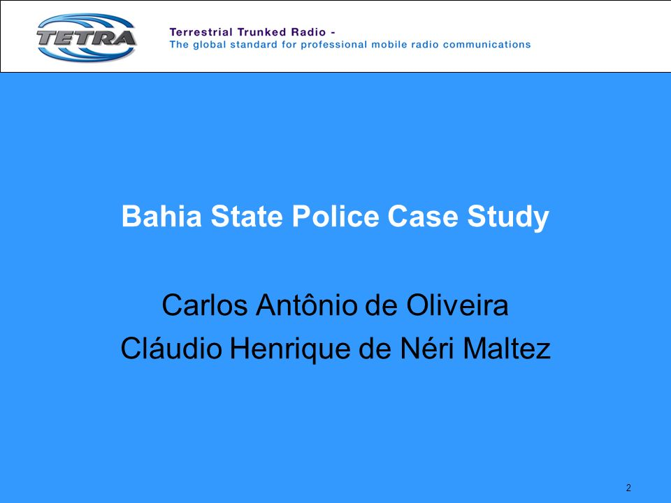 Bahia State Police Case Study