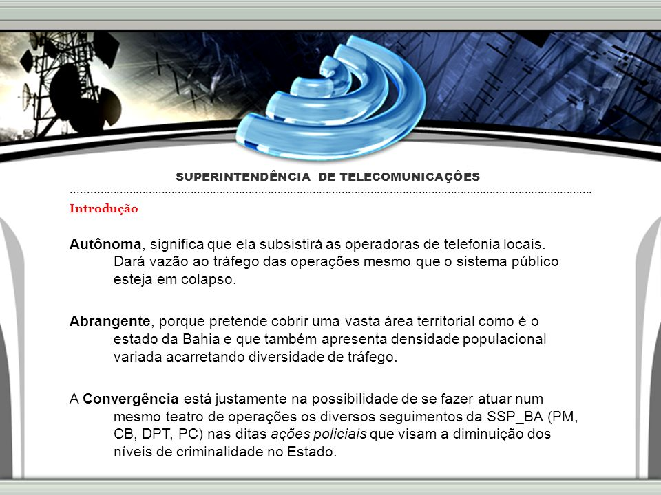 SUPERINTENDÊNCIA DE TELECOMUNICAÇÔES