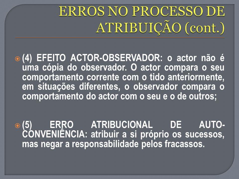 ERROS NO PROCESSO DE ATRIBUIÇÃO (cont.)